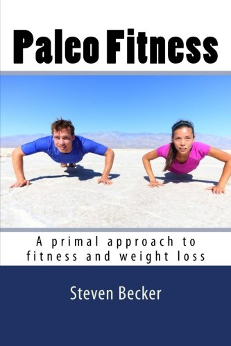 paleo-fitness-a-primal-approach-to-fitness-and-weight-loss