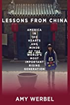 Lessons from China: America in the Hearts…
