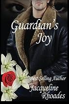 Guardian's Joy (Guardians of the Race, #3)…