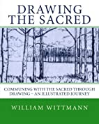 Drawing the Sacred: Communing with the…
