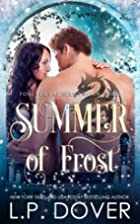 Summer of Frost by L. P. Dover