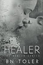 Healer by B N Toler