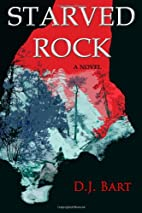 Starved Rock by D. J. Bart