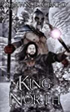 King of the North (The Dragon Chronicles,…