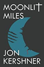 Moonlit Miles: Book Two of The Kris Grant…