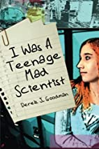 I Was a Teenage Mad Scientist (The…