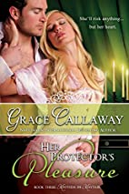 Her Protector's Pleasure by Grace Callaway