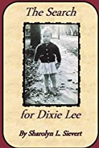 The Search for Dixie Lee by Sharolyn L.…