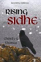 Rising Sidhe (Keening Trilogy) (Volume 3) by…