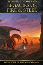 Legacies of Fire & Steel (The Aielund Saga)…