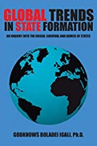 Global Trends in State Formation: An Enquiry…