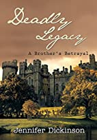 Deadly Legacy: A Brother's Betrayal by…