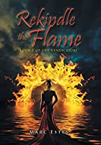 Rekindle the Flame: Book 2 of the…