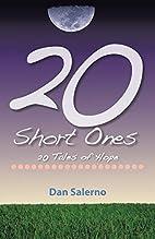 20 Short Ones: 20 Short Stories by Dan…