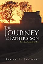 The Journey of My Father's Son by Jerry L.…