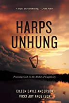 Harps unhung : praising God in the midst of…