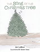 The Song of The Christmas Tree by Jeff…