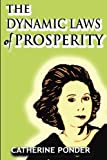 Ponder, Catherine: The Dynamic Laws of Prosperity