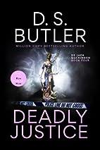 Deadly Justice (DS Jack Mackinnon Crime…