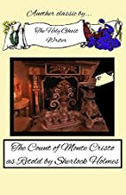 The Count of Monte Cristo as Retold by…