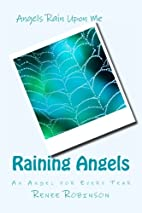 Raining Angels by Renee Robinson