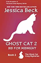 Ghost Cat 2: Bid for Midnight by Jessica…