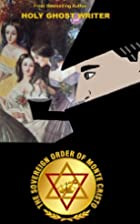 The Sovereign Order of Monte Cristo: The…