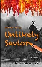 Memoir of an Unlikely Savior by Peter…