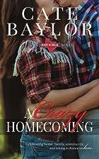 A Crazy Homecoming (Crazy, Texas) (Volume 1)…