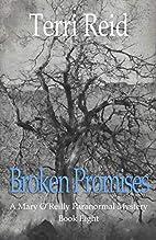 Broken Promises by Terri Reid