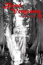 Blood Vengeance by Teresa A. Keefer