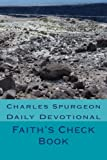 Spurgeon, Charles: Faith's Check Book