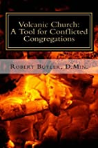 Volcanic Church:: A Tool for Conflicted…
