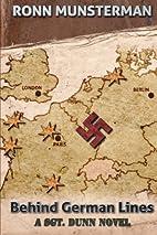 Behind German Lines (Sgt. Dunn Novels Book…