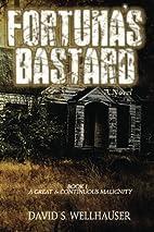 Fortuna's Bastard: a Novel (A Great and…