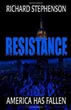 Resistance (New America-Book Two) by Richard…