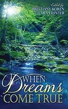 When Dreams Come True by Written Dreams