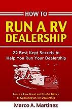 How To Run a RV Dealership: 22 Best Kept…