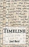 Best, Joel: Timeline
