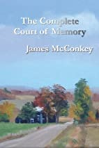 The Complete Court of Memory by James…