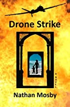 Drone Strike by Nathan Mosby