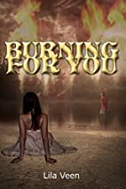 Burning for You (Blackwater) by Lila Veen