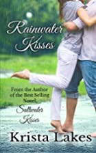 Rainwater Kisses: A Billionaire Love Story…