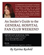 An Insider's Guide to the General…