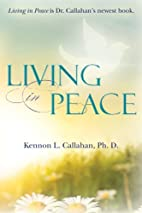 Living in Peace by Kennon L. Callahan