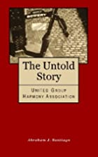 The Untold Story: United Group Harmony…