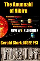 The Anunnaki of Nibiru: Mankind's…