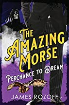 Perchance to Dream (The Amazing Morse) by…