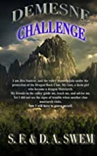 The Challenge (Demesne') (Volume 4) by S. F.…