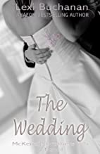 The Wedding (McKenzie Brothers, #1.5) by…